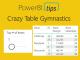 Crazy Table Gymnastics